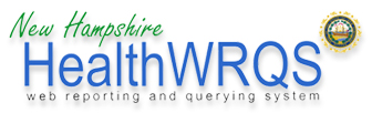 New Hampshire HealthWRQS: Web Reporting and Querying System